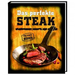 Das perfekte Steak